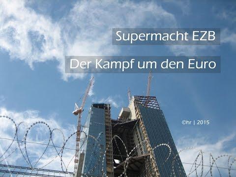 Supermacht EZB - Der Kampf um den Euro | Doku