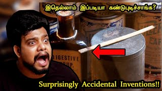 இப்படிதான் கண்டுபுடிச்சாங்களா இதெல்லாம் ?? | Accidental Inventions | Rishipedia | Rishgang | தமிழ்