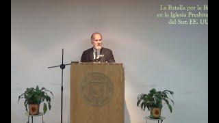 La pérdida de la Biblia en la Iglesia Presbiteriana ... (3a Conferencia)