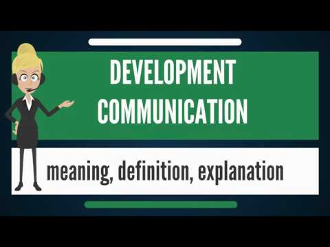 What Is DEVELOPMENT COMMUNICATION? What Does DEVELOPMENT COMMUNICATION Mean?