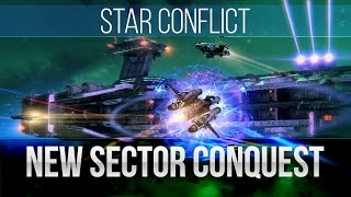 Star Conflict: Patch 1.4.1 - New Sector Conquest