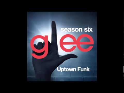 Glee - Uptown Funk (DOWNLOAD MP3+LYRICS)