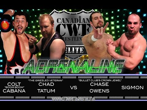 CWE Adrenaline Episode 13 Ft. COLT CABANA and CHAD TATUM vs. CHASE OWENS and SIGMON!