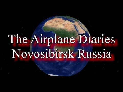 The Airplane Diaries: Novosibirsk Russia