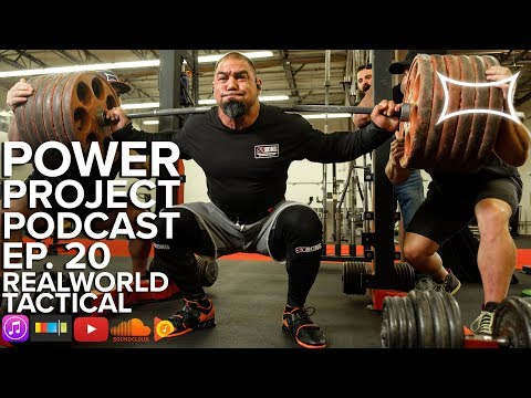 Power Project EP. 20 - Realworld Tactical Tony Sentmanat