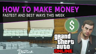 How To Make Money Fast This Week | GTA 5 Online Money Guide (Sep 10th-16th)
