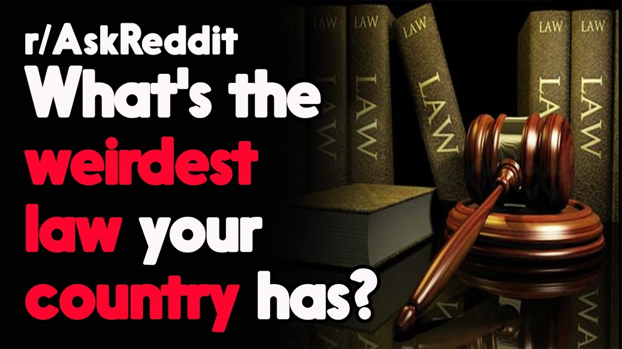 What's the weirdest law your country has?