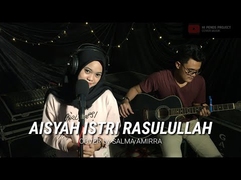 aisyah-istri-rasulullah-(cover-akustik-by-hi-pends-project)