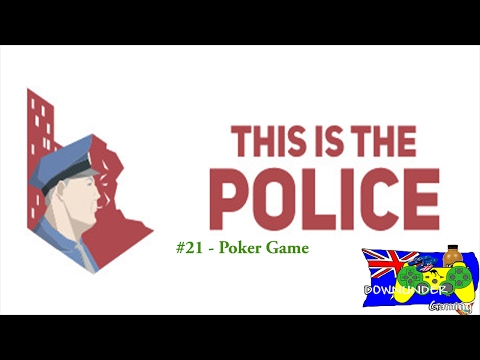 This is the Police #21 - Poker Game