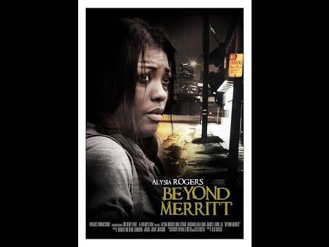 Beyond Merritt, A Short Film based on a true story