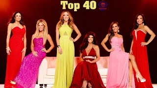 The Ultimate Real Housewives Top 40