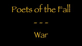 Lyrics traduction française - Poets of the Fall : War