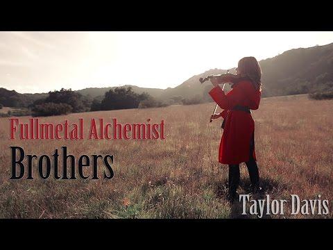 Brothers Fullmetal Alchemist  Violin   Taylor Davis