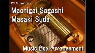 Gambar cover Machigai Sagashi/Masaki Suda [Music Box]