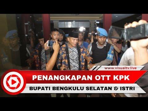 Bupati Bengkulu Selatan dan Istri Tejaring OTT KPK