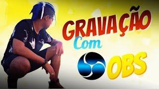COMO GRAVAR GAMEPLAYS PARA O YOUTUBE NO OBS STUDIO !
