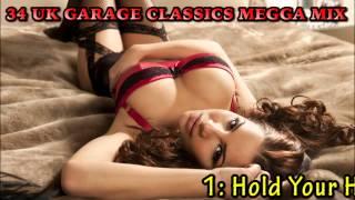 34 UK Garage Classics MegaMix