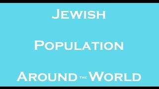 10 Facts - Jewish Population Around The World