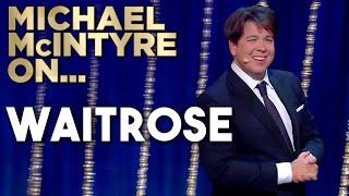 Waitrose | Michael McIntyre