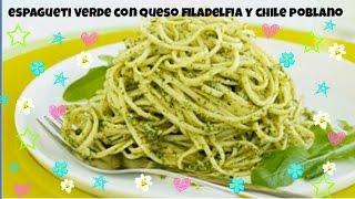 Espagueti Verde Con Queso Filadelfia Y Chile Poblano Asado