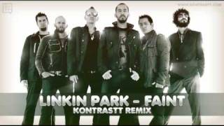 Linkin Park - Faint [Kontrastt Electro Remix] :: 2010