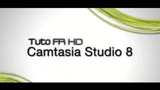 TUTO camtasia studio 8 (comment utiliser camtasia)