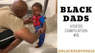 BLACK DADS Videos Compilation #15 | Black Baby Goals