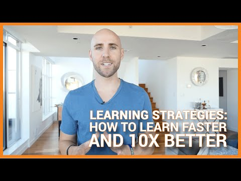 Learning Strategies: How To Learn Faster And 10X Better