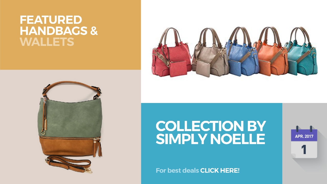Collection By Simply Noelle Featured Handbags