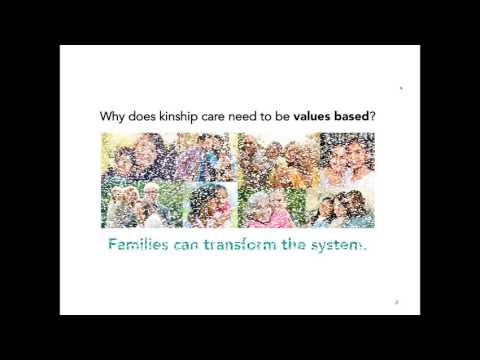 Answer the Door to Family  A Values based Model of Kinship Care