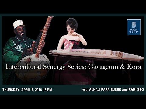 Intercultural Synergy Series: Gayageum & Kora w/ Rami Seo & Alhaji Papa Susso