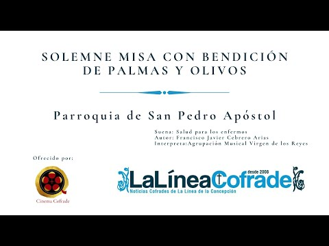 [MISA DEL DOMINGO DE RAMOS 2020] Parroquia San Pedro Apóstol.