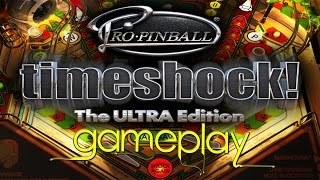 Pro Pinball Timeshock! - The Ultra Edition (HD) PC Gameplay