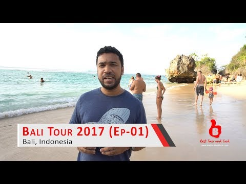 ঘুরে আসুন বালি (পর্ব-১)   Bali Tour 2017 (Episode-01)
