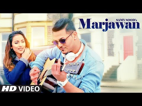 Marjawan: Samy Sood (Full Song) | Supernova | Latest Punjabi Songs 2018