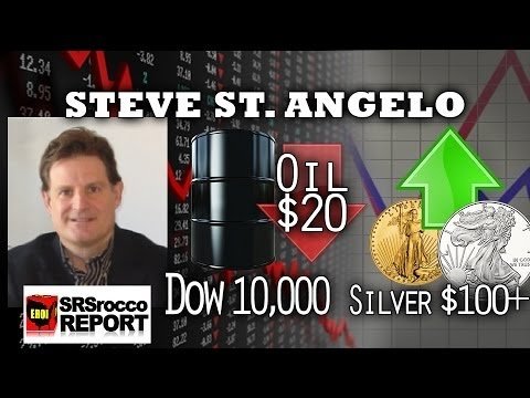 $20 Oil, $100 Silver & 10,000 Dow Jones   Steve St  Angelo of SRSRoccoReport com Interview