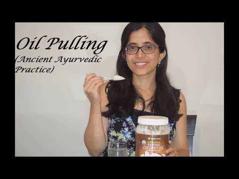 MAGIC OF OIL PULLING I Ancient Ayurvedic Practice for Dental Health