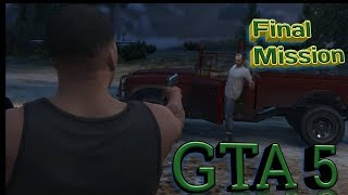 Grand Theft Auto 5 - Ending-1/Final Mission Part-1 (Kill Trevor)
