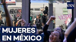 La ira de la mujeres se desata en Ciudad de México