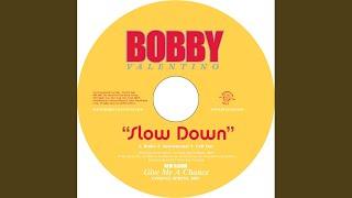 Slow Down (Radio Edit)