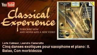 Jan Françaix : Cinq danses exotiques pour saxophone et piano : II. Baiao, Con morbidezza