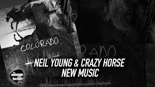 Neil Young & Crazy Horse New Music