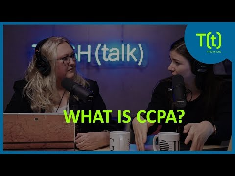 How the California Consumer Privacy Act (CCPA) will affect you and your business   TECH(talk)