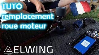 Elwingboard TUTO remplacement roue moteur de votre skate électrique