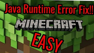 How To Fix Java Runtime Error Minecraft 2018