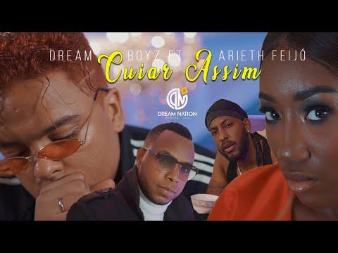 Смотреть клип Dream Boyz Ft. Arieth Feijó - Cuiar Assim