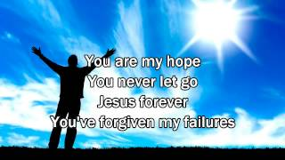 Lifeline - Hillsong Young & Free (Worship song with Lyrics) 2013 New Album