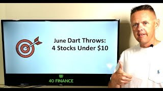 4 Stocks Under $10 for June 2019