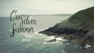 One Silver Summer by Rachel Hickman