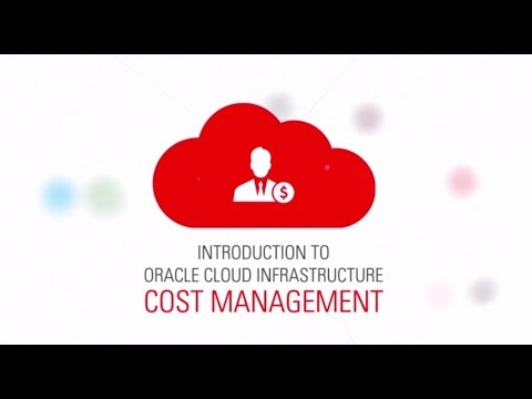 Introduction to Oracle Cloud Infrastructure Cost Management